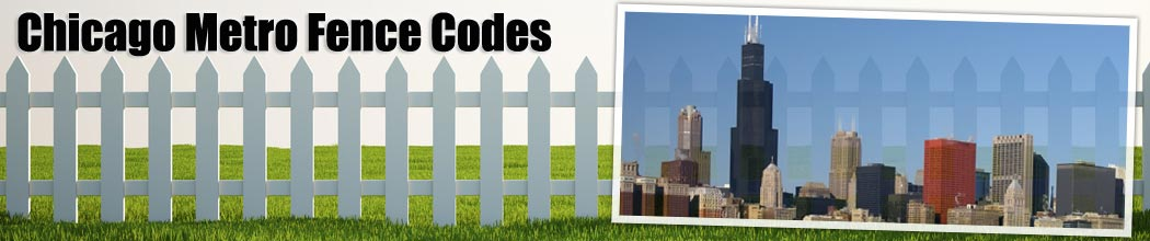 Chicago Fence Building Codes